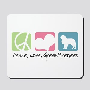 Peace, Love, Great Pyrenees Mousepad