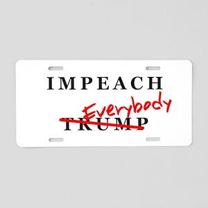 Impeach Everybody! Aluminum License Plate