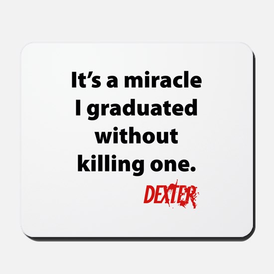 Dexter - Graduated Mousepad