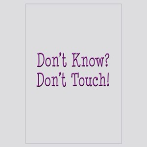 Don't Know? Don't Touch!
