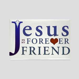 Jesus is My Forever Friend Rectangle Magnet