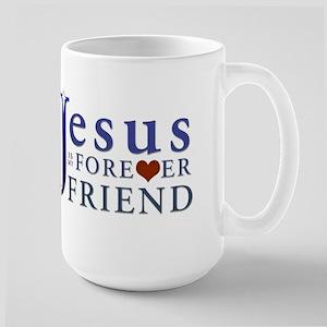 Jesus is My Forever Friend Large Mug