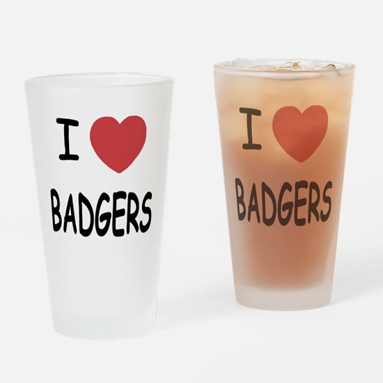 I heart badgers Drinking Glass