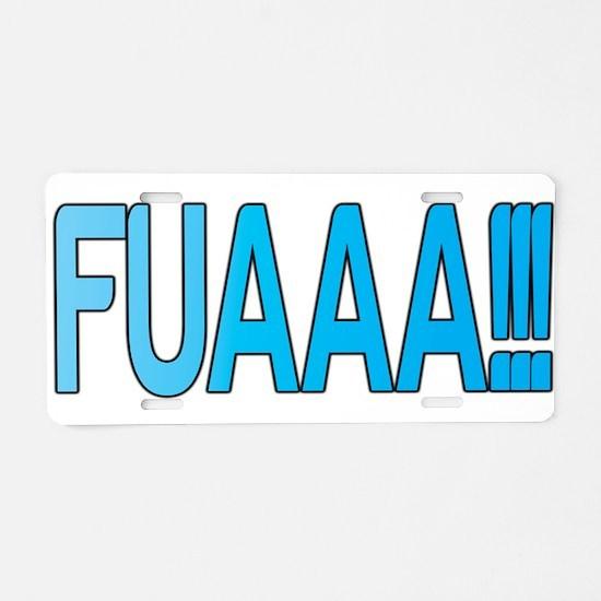 EL Fuaaa Aluminum License Plate