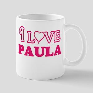I Love Paula Mugs