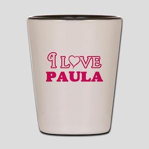 I Love Paula Shot Glass