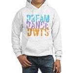 Dream Dance DWTS Hooded Sweatshirt