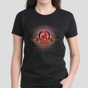 I Wear Burgundy for my Husban Women's Dark T-Shirt