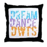 Dream Dance DWTS Throw Pillow