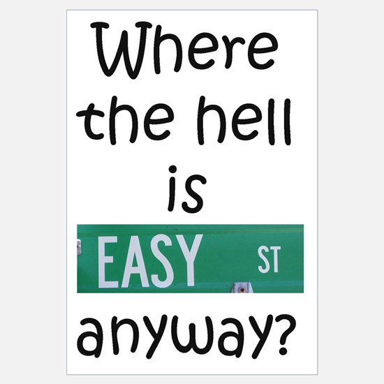 Where The Hell Is Easy Street