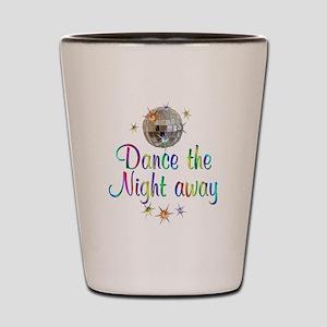 Dance Away Shot Glass