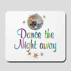 Dance Away Mousepad