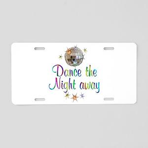 Dance Away Aluminum License Plate