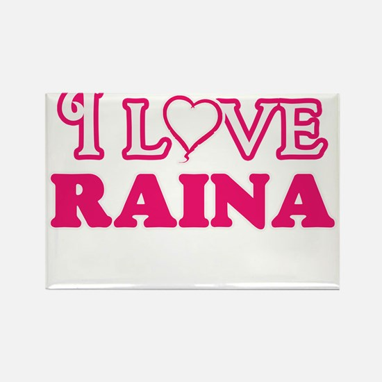 I Love Raina Magnets