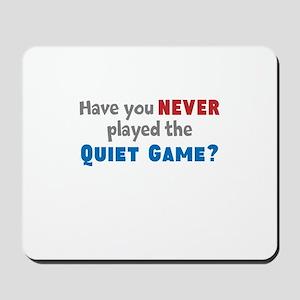 Zombieland Quiet Game Mousepad