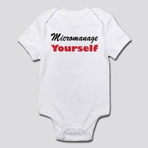 Micromanage Yourself Infant Creeper