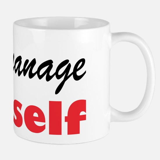 Micromanage Yourself Mug