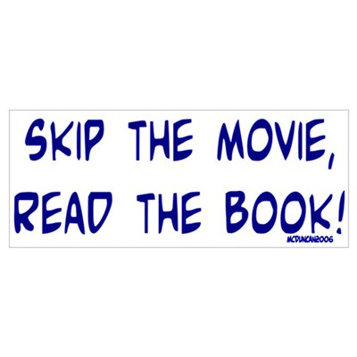 Skip the Movie, Read the Book Poster