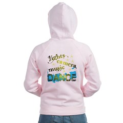 Lights Camera Music Dance Zip Hoodie