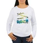 Lights Camera Music Dance Women's Long Sleeve Tee