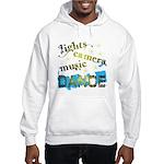 Lights Camera Music Dance Hooded Sweatshirt