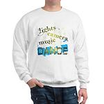 Lights Camera Music Dance Sweatshirt