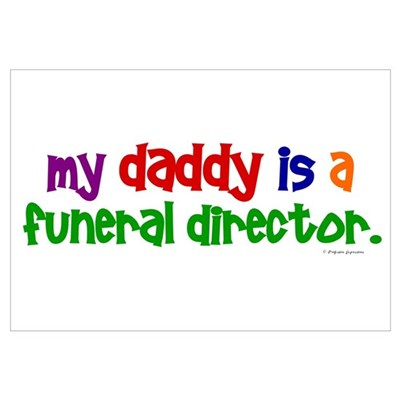 My Daddy Is A Funeral Director (PRIMARY) Framed Pa Canvas Art