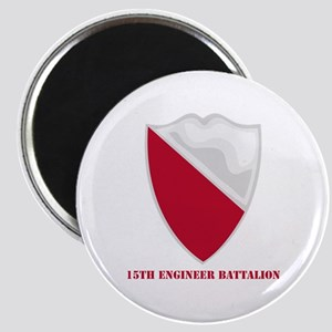 DUI - 15th Engineer Battalion with text Magnet