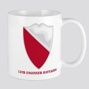 DUI - 15th Engineer Battalion with text Mug