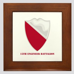 DUI - 15th Engineer Battalion with text Framed Til