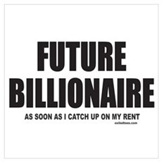 FUTURE BILLIONAIRE Framed Print