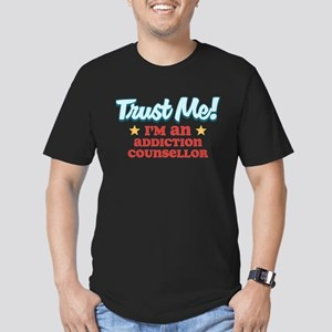 Trust me Addiction Counsellor Men's Fitted T-Shirt