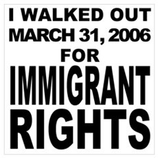 Immigrant Rights March Poster