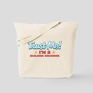 Trust me Building engineer Tote Bag