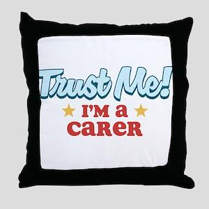 Trust me Carer Throw Pillow