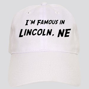 Famous in Lincoln Cap