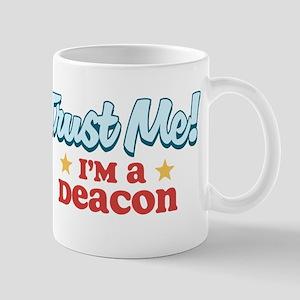Trust me Deacon Mug