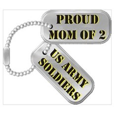 Proud Mom of 2 US Army Soldiers Poster