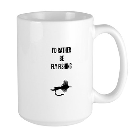 I'd Rather Be Fly Fishing Mugs