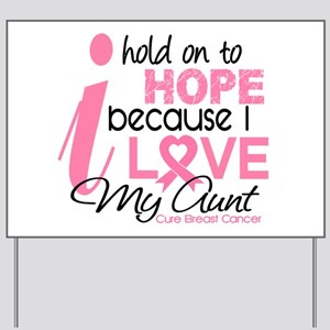 Hope For My Breast Cancer Yard Sign