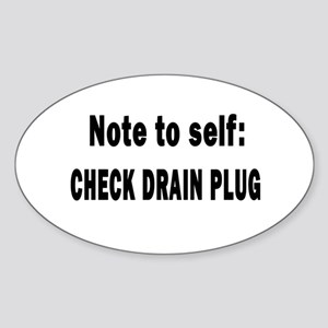 Note to Self... Check Drain P Sticker (Oval)