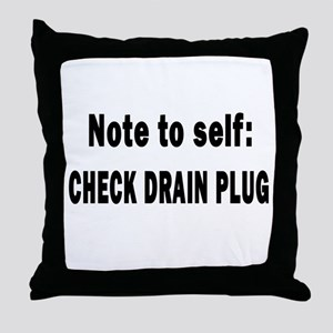 Note to Self... Check Drain P Throw Pillow