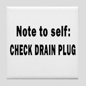 Note to Self... Check Drain P Tile Coaster