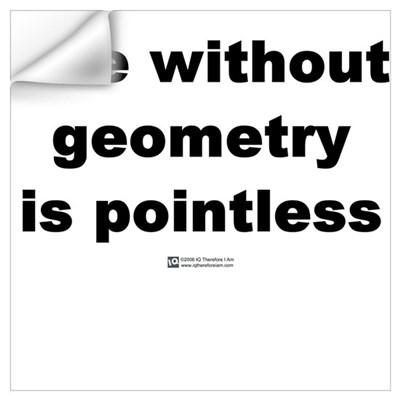 Life without geometry Wall Decal