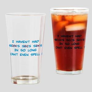 Can't Spell Secks Drinking Glass