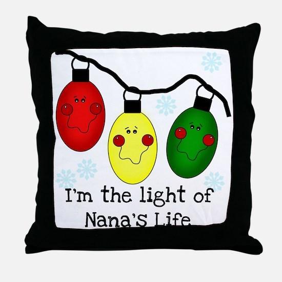 Light of Nana's Life Throw Pillow