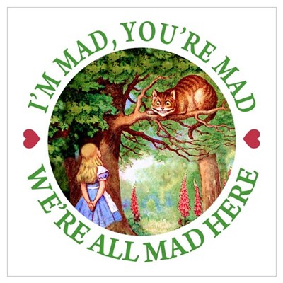 WE'RE ALL MAD HERE Canvas Art