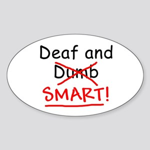 Deaf and Smart Oval Sticker