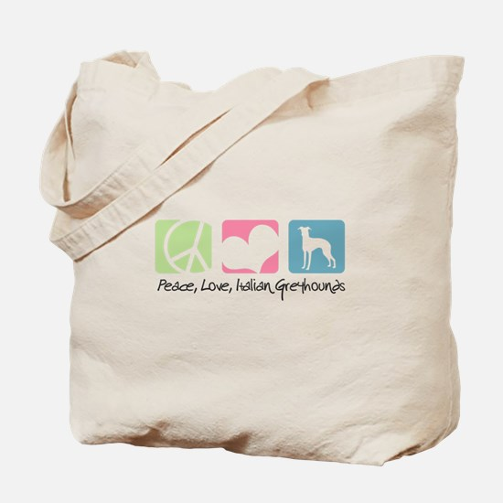 Peace, Love, Italian Greyhounds Tote Bag