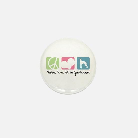 Peace, Love, Italian Greyhounds Mini Button